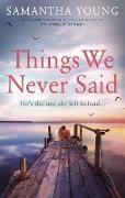 Cover-Bild zu Things We Never Said (eBook) von Young, Samantha