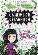 Cover-Bild zu Stronk, Cally: Unheimlich gefährlich - Survivalcamp mit Ruby Black (eBook)