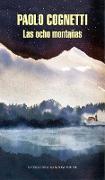 Cover-Bild zu Cognetti, Paolo: Las ocho montañas / The Eight Mountains