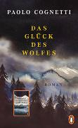Cover-Bild zu Cognetti, Paolo: Das Glück des Wolfes