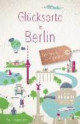 Cover-Bild zu Liesenfeld, Ute: Glücksorte in Berlin