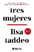 Cover-Bild zu Taddeo, Lisa: Tres mujeres (eBook)