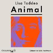 Cover-Bild zu Taddeo, Lisa: Animal (Audio Download)