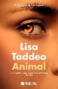 Cover-Bild zu Taddeo, Lisa: Animal (eBook)