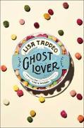 Cover-Bild zu Taddeo, Lisa: Ghost Lover (eBook)