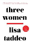 Cover-Bild zu Taddeo, Lisa: Three Women (eBook)