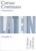 Cover-Bild zu Cursus Continuus. Ausgabe A. Arbeitsheft 2 von Belde, Dieter