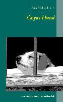 Cover-Bild zu Goyas Hund (eBook) von Fritsch, Peter-Michael