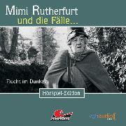 Cover-Bild zu Mimi Rutherfurt, Folge 6: Flucht im Dunkeln (Audio Download) von Crown, Ellen B.