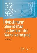 Cover-Bild zu Mutschmann/Stimmelmayr Taschenbuch der Wasserversorgung (eBook) von Hoch, Winfried