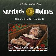 Cover-Bild zu Sherlock Holmes, Die alten Fälle (Reloaded), Fall 45: Das Verschwinden der Lady Carfax (Audio Download) von Doyle, Arthur Conan