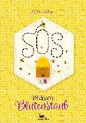 Cover-Bild zu SOS - Mission Blütenstaub von Kuhn, Esther