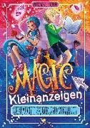 Cover-Bild zu Magic Kleinanzeigen - Gebrauchte Zauber sind gefährlich von Kuhn, Esther