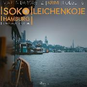 Cover-Bild zu Leichenkoje - SoKo Hamburg - Ein Fall für Heike Stein 16 (Ungekürzt) (Audio Download) von Barkawitz, Martin
