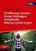 Cover-Bild zu Einführung Somatoforme Störungen, Somatische Belastungsstörungen (eBook) von Toussaint, Anne