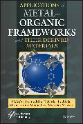 Cover-Bild zu Asiri, Abdullah M. (Hrsg.): Applications of Metal-Organic Frameworks and Their Derived Materials (eBook)