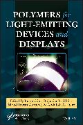 Cover-Bild zu Asiri, Abdullah M. (Hrsg.): Polymers for Light-emitting Devices and Displays (eBook)