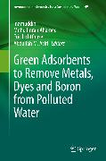 Cover-Bild zu Lichtfouse, Eric (Hrsg.): Green Adsorbents to Remove Metals, Dyes and Boron from Polluted Water (eBook)