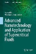 Cover-Bild zu Asiri, Abdullah M. (Hrsg.): Advanced Nanotechnology and Application of Supercritical Fluids (eBook)