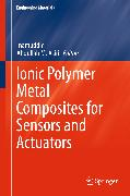 Cover-Bild zu Inamuddin (Hrsg.): Ionic Polymer Metal Composites for Sensors and Actuators (eBook)