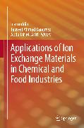 Cover-Bild zu Inamuddin (Hrsg.): Applications of Ion Exchange Materials in Chemical and Food Industries (eBook)