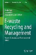 Cover-Bild zu Khan, Anish (Hrsg.): E-waste Recycling and Management (eBook)