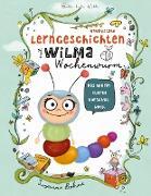 Cover-Bild zu Lerngeschichten mit Wilma Wochenwurm - Das wurmstarke Vorschulbuch von Bohne, Susanne