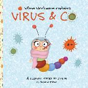 Cover-Bild zu Wilma Weekworm explains: Virus & Co (eBook) von Bohne, Susanne