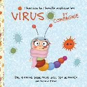 Cover-Bild zu Chachou la Chenille explique les virus et compagnie (eBook) von Bohne, Susanne