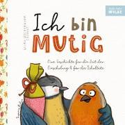 Cover-Bild zu Wilma Wochenwurm erzählt: Ich bin mutig! Eine Geschichte für die Zeit der Einschulung und für die Schultüte von Bohne, Susanne