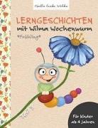 Cover-Bild zu Lerngeschichten mit Wilma Wochenwurm - Teil 3 von Bohne, Susanne