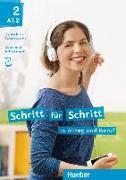 Cover-Bild zu Schritt für Schritt in Alltag und Beruf 2 / Kursbuch + Arbeitsbuch von Niebisch, Daniela
