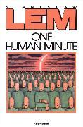 Cover-Bild zu Lem, Stanislaw: One Human Minute (eBook)