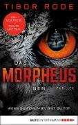 Cover-Bild zu XXL-Leseprobe: Das Morpheus-Gen (eBook) von Rode, Tibor