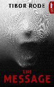 Cover-Bild zu The Message (eBook) von Rode, Tibor