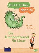 Cover-Bild zu Erst ich ein Stück, dann du - Ein Drachenfreund für Linus (eBook) von Schröder, Patricia