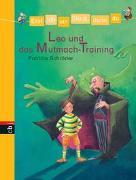 Cover-Bild zu Erst ich ein Stück, dann du - Leo und das Mutmach-Training von Schröder, Patricia