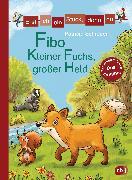 Cover-Bild zu Erst ich ein Stück, dann du - Fibo - Kleiner Fuchs, großer Held (eBook) von Schröder, Patricia