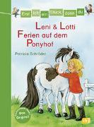 Cover-Bild zu Erst ich ein Stück, dann du - Leni & Lotti - Ferien auf dem Ponyhof von Schröder, Patricia