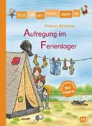 Cover-Bild zu Erst ich ein Stück, dann du - Aufregung im Ferienlager von Schröder, Patricia