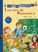 Cover-Bild zu Erst ich ein Stück, dann du - Luca wird der Klassenheld (eBook) von Schröder, Patricia