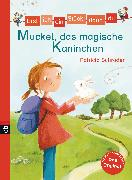 Cover-Bild zu Erst ich ein Stück, dann du - Muckel, das magische Kaninchen (eBook) von Schröder, Patricia