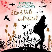 Cover-Bild zu Blind Date in Rosarot (Audio Download) von Schröder, Patricia