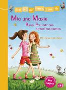 Cover-Bild zu Erst ich ein Stück, dann du - Mia und Maxie - Beste Freundinnen halten zusammen von Schröder, Patricia
