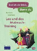 Cover-Bild zu Erst ich ein Stück, dann du - Leo und das Mutmach-Training (eBook) von Schröder, Patricia