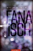 Cover-Bild zu Fanatisch (eBook) von Schröder, Patricia