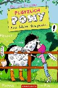 Cover-Bild zu Plötzlich Pony (Bd. 3) (eBook) von Schröder, Patricia