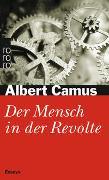 Cover-Bild zu Camus, Albert: Der Mensch in der Revolte