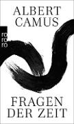 Cover-Bild zu Camus, Albert: Fragen der Zeit (eBook)