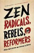 Cover-Bild zu Zen Radicals, Rebels, and Reformers von Besserman, Perle